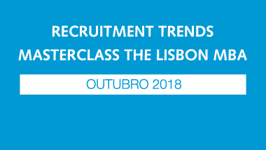 recruitment trends the lisbon mba